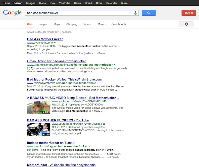 "A screenshot of a Google search for ""bad ass mother fucker"" in September 2013."